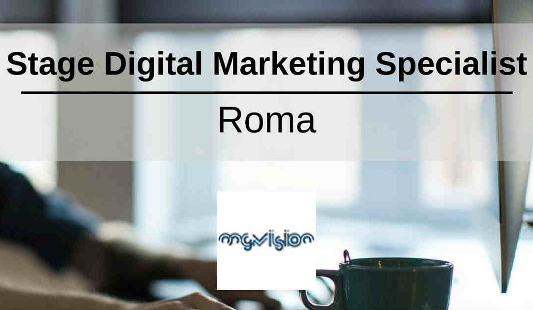 Stage Digital Marketing Specialist – Roma – MGvision
