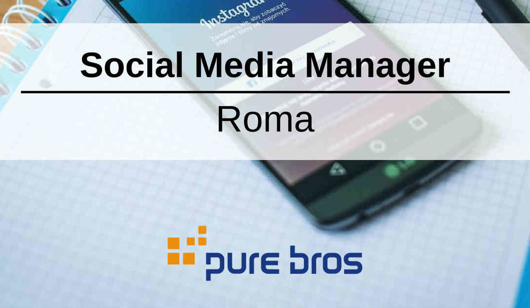 Social Media Manager – Roma – Pure Bros Mobile