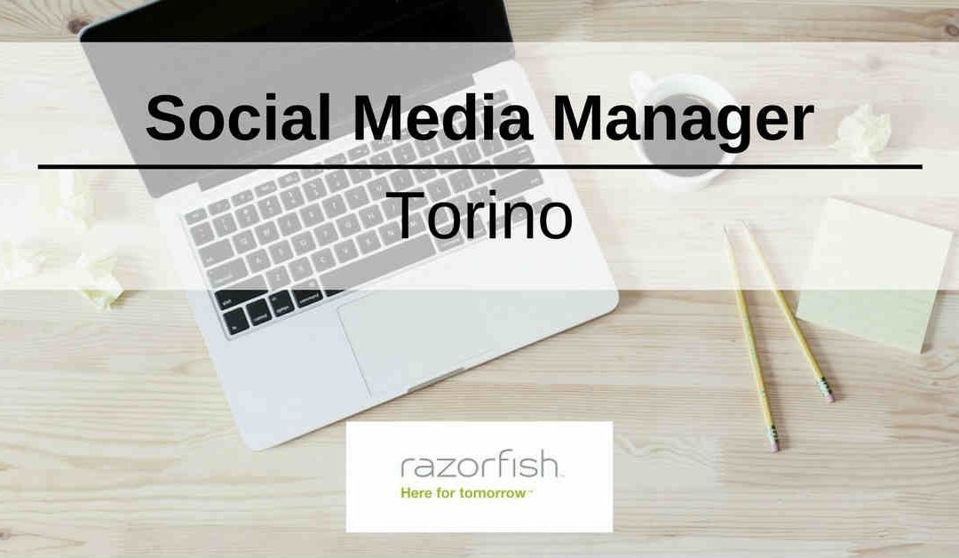 Social Media Manager – Torino – Razorfish Italy