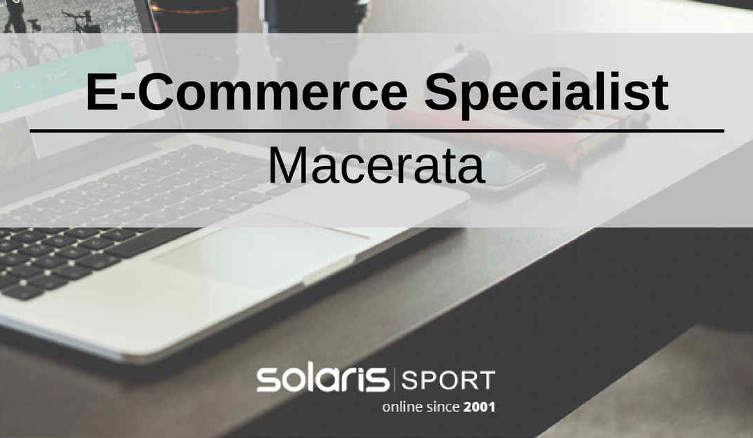 E-Commerce Specialist – Macerata – Solaris Sport