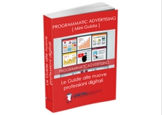 Ebook: Programmatic Advertising [Mini-guida]