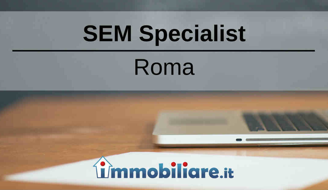 SEM Specialist – Roma – Immobiliare.it