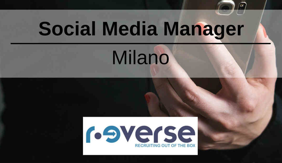 Social Media Manager – Milano – R-everse