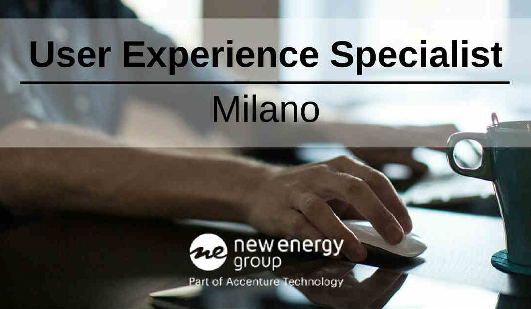 User Experience Specialist – Milano – New Energy Group