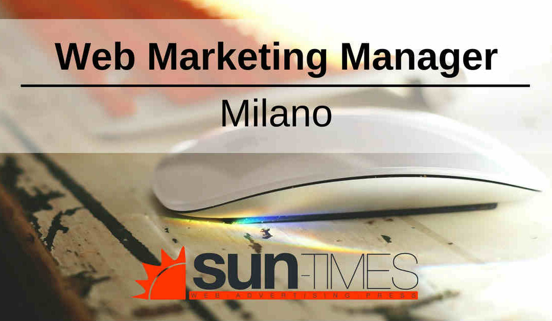 Web Marketing Manager – Milano – Sun-TIMES