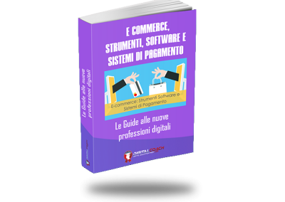 Ebook E-commerce: Strumenti software e sistemi di pagamento