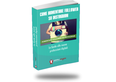 Ebook: Come aumentare follower su Instagram