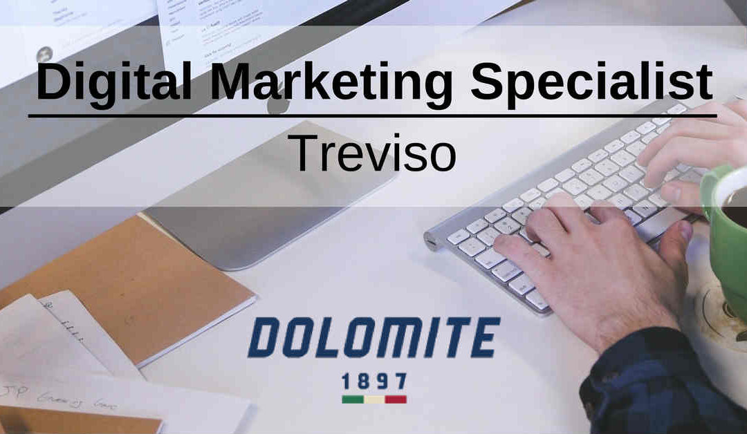 Digital Marketing Specialist – Treviso – Dolomite