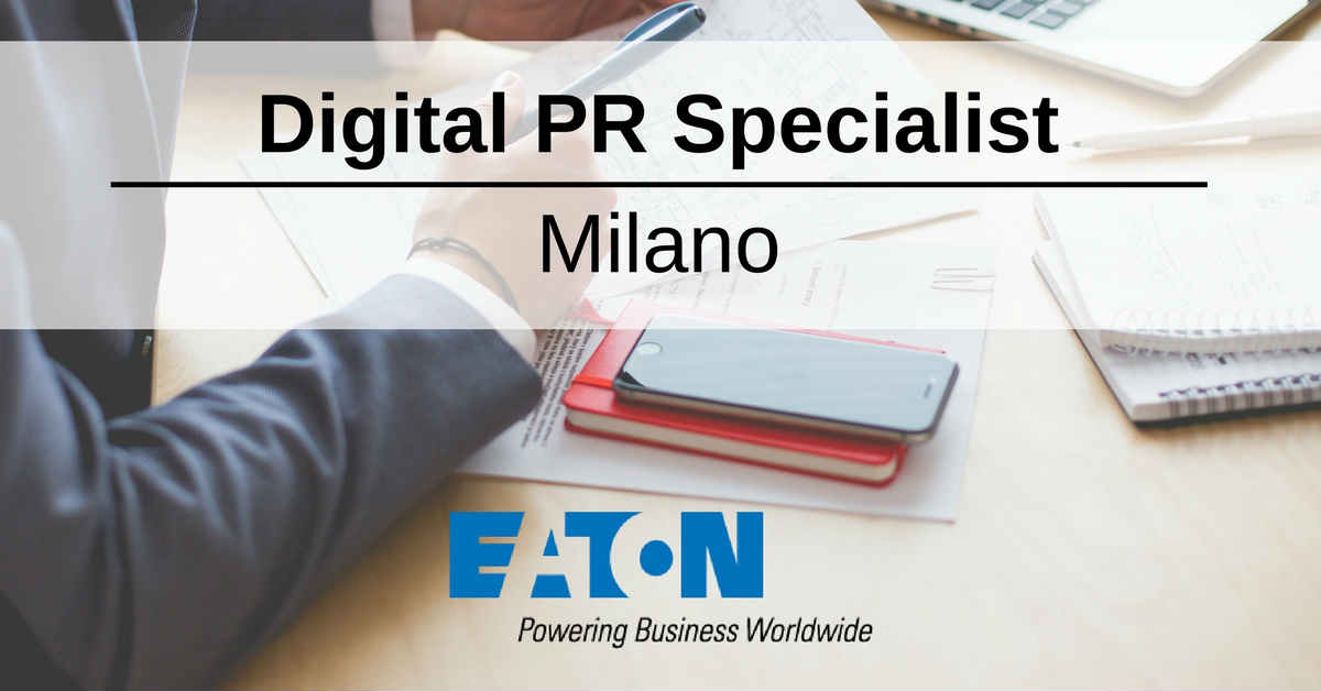 Digital PR Specialist - Milano - Eaton | Digital Coach®
