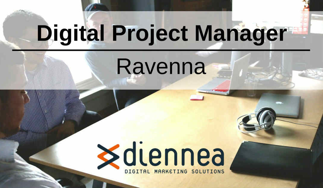 Digital Project Manager – Ravenna – Diennea