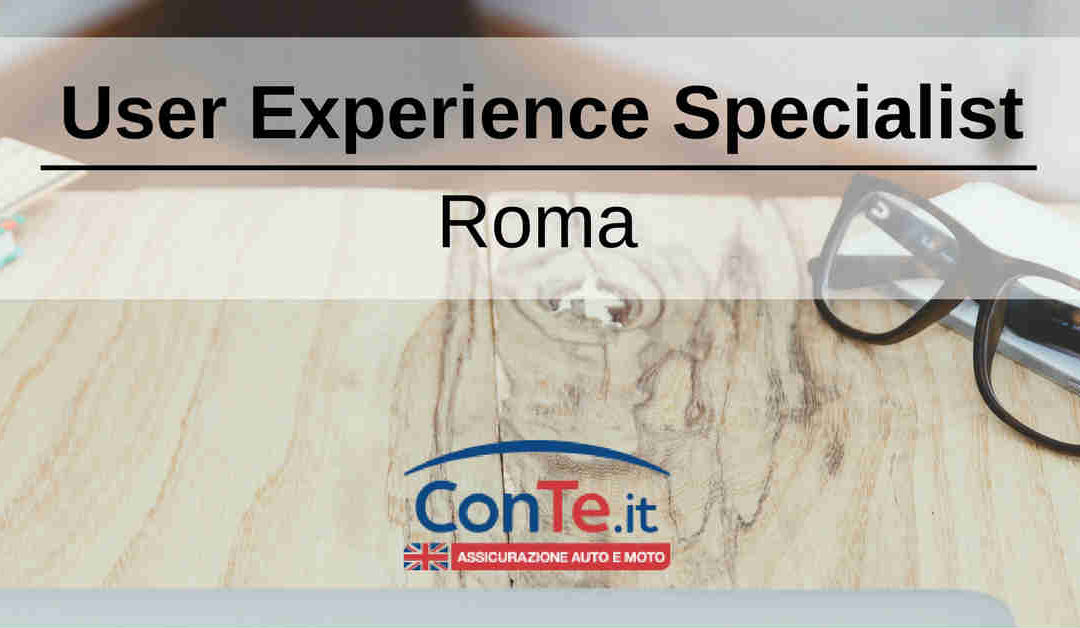 User Experience Specialist – Roma – ConTe.it