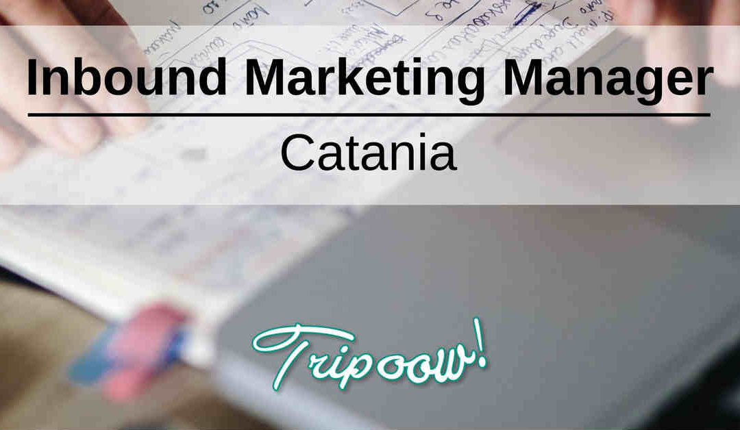 Inbound Marketing Manager – Catania – Tripoow