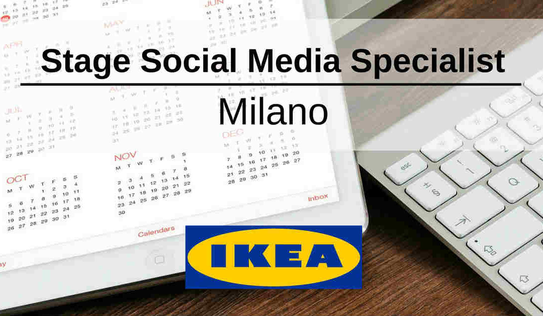 Stage Social Media Specialist – Milano – IKEA Group