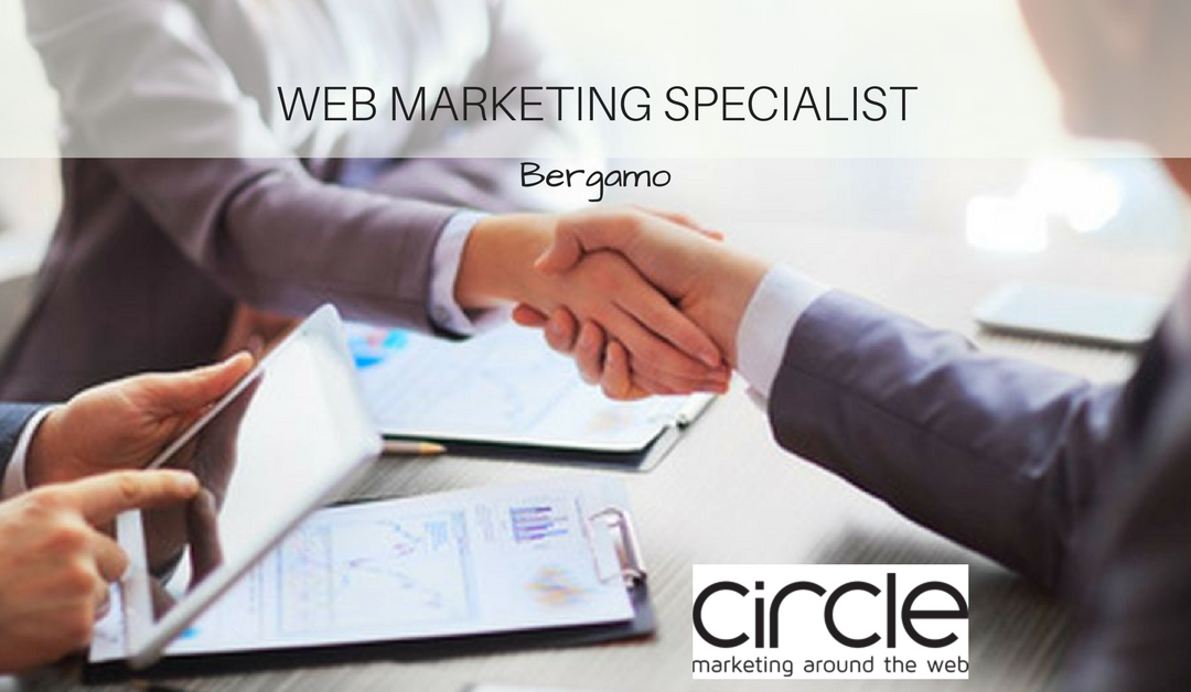 Web Marketing Specialist – Bergamo – Circle
