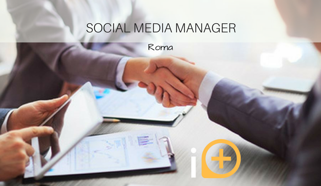 Social Media Manager – Roma – Iplus Agency
