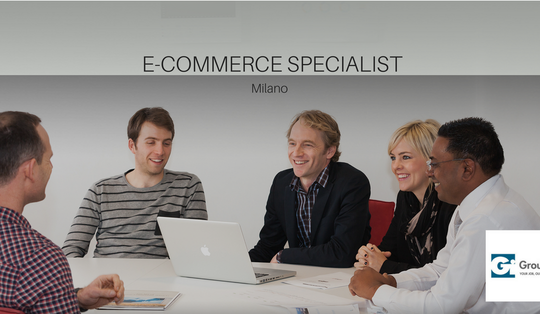 E-commerce Specialist – Milano – Gi Group