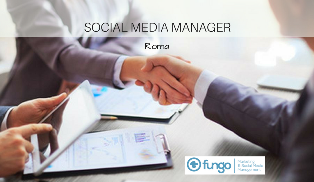 Social Media Manager – Roma – Fungo Marketing