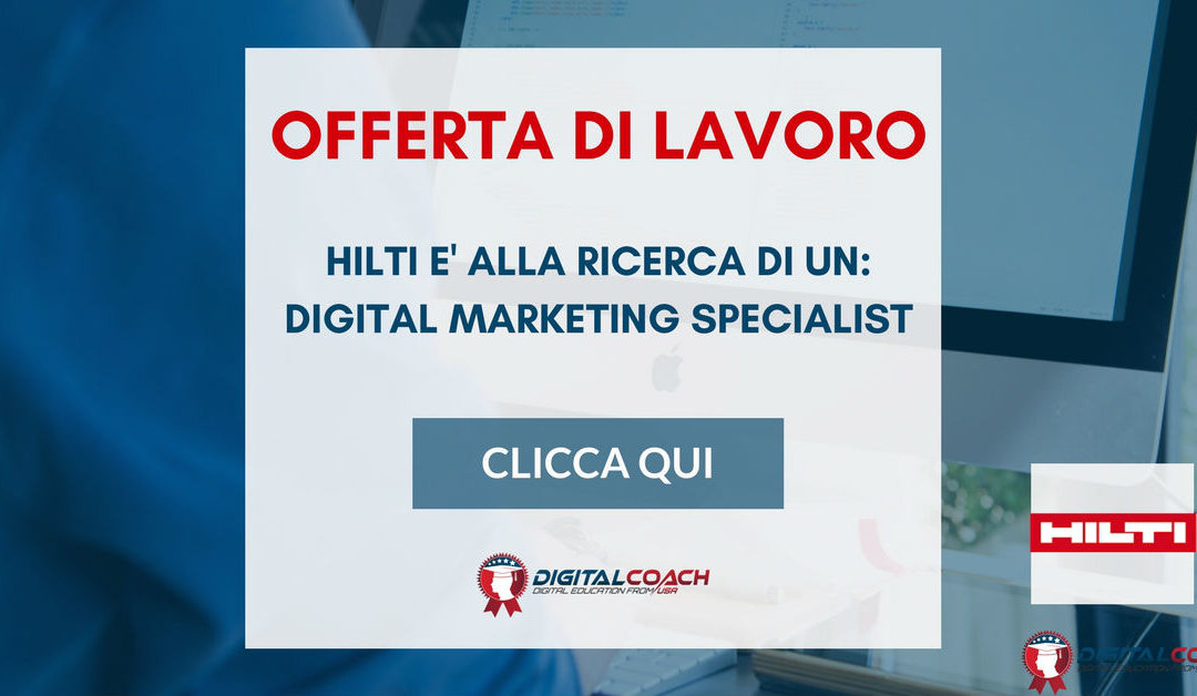 Digital Marketing Specialist – Milano – Hilti