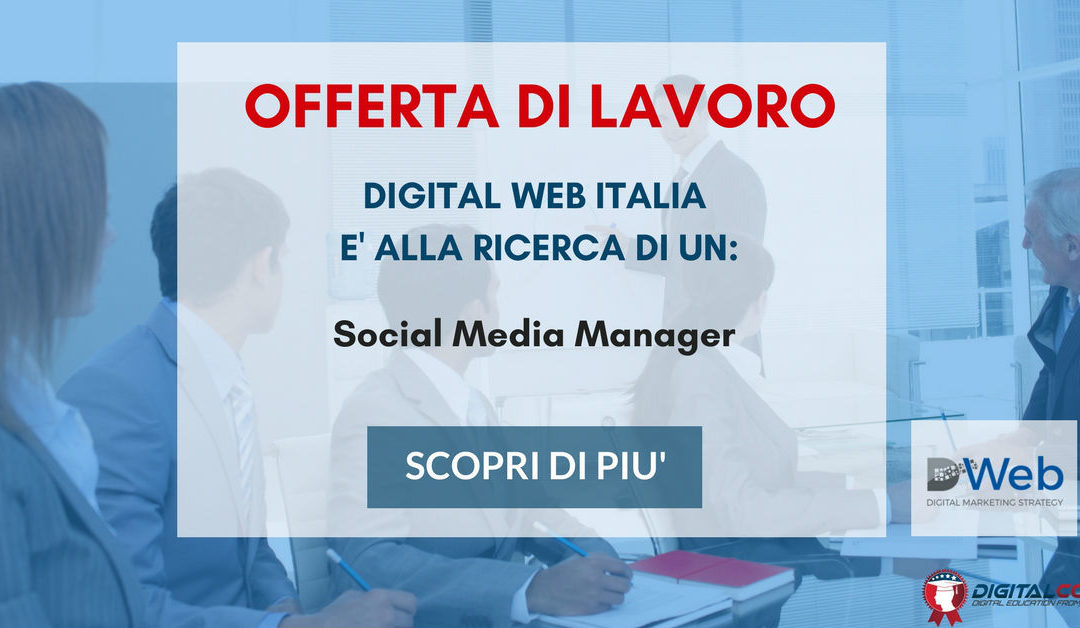 Social Media Manager – Roma – Digital Web Italia