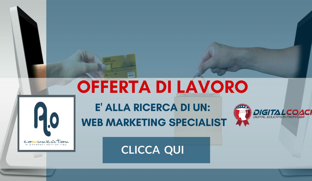 Web Marketing Specialist – Milano – A.O Comunication
