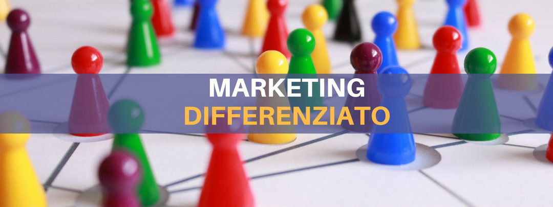 marketing differenziato cos'è