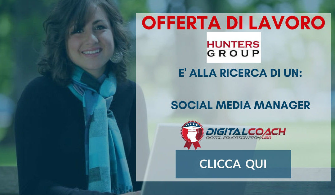 Social Media Manager – Milano – Hunters Group