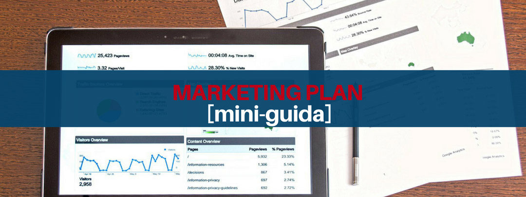 Marketing Plan, come crearlo in una Digital Strategy