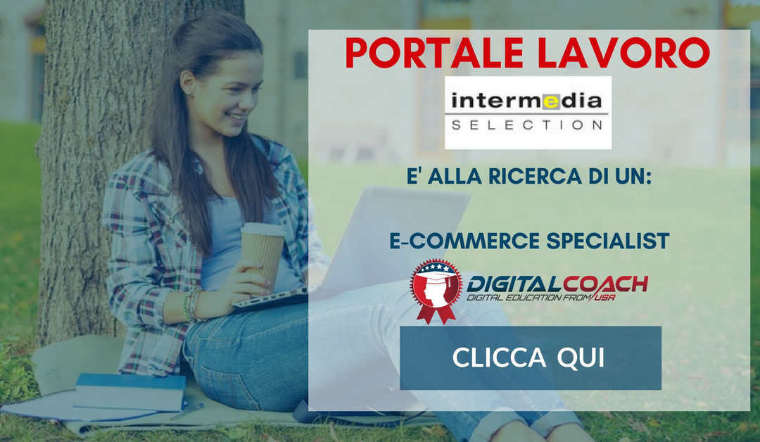 E-Commerce Specialist – Monza – Intermedia Selection