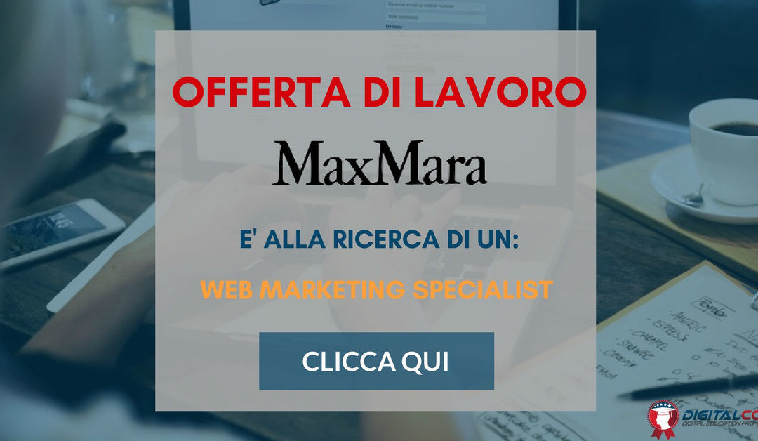 Web Marketing Specialist- Reggio Emilia – MaxMara