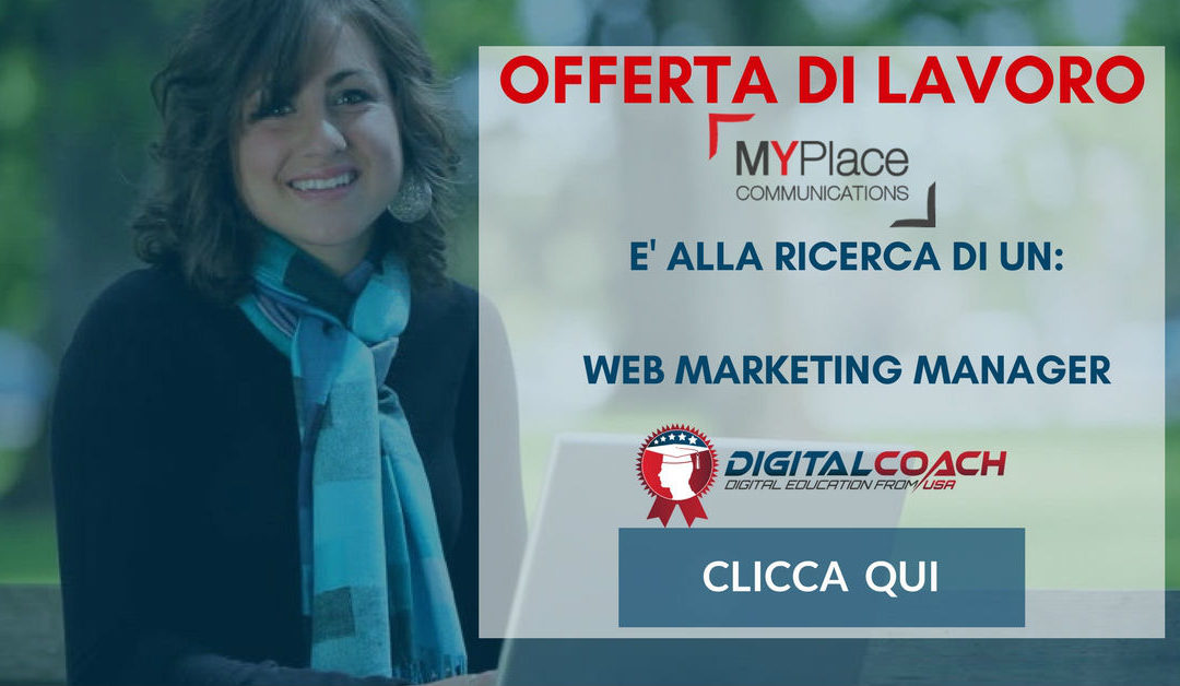 Web Marketing Manager – Milano – MyPlace Communications