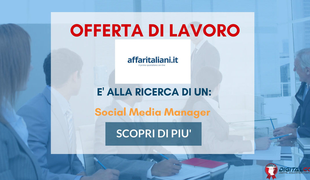 Social Media Manager – Milano – Affaritaliani.it