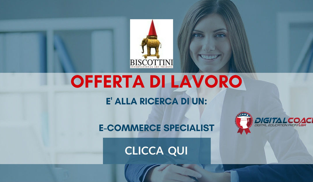 E-Commerce Specialist – Pisa – Biscottini