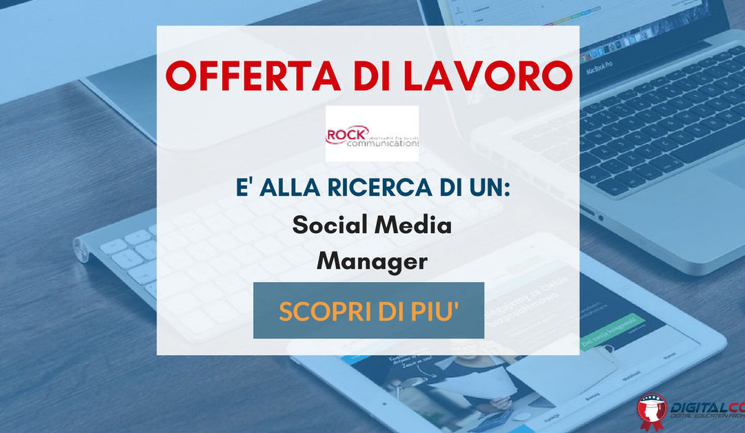 Social Media Manager – Milano – Rock Communications