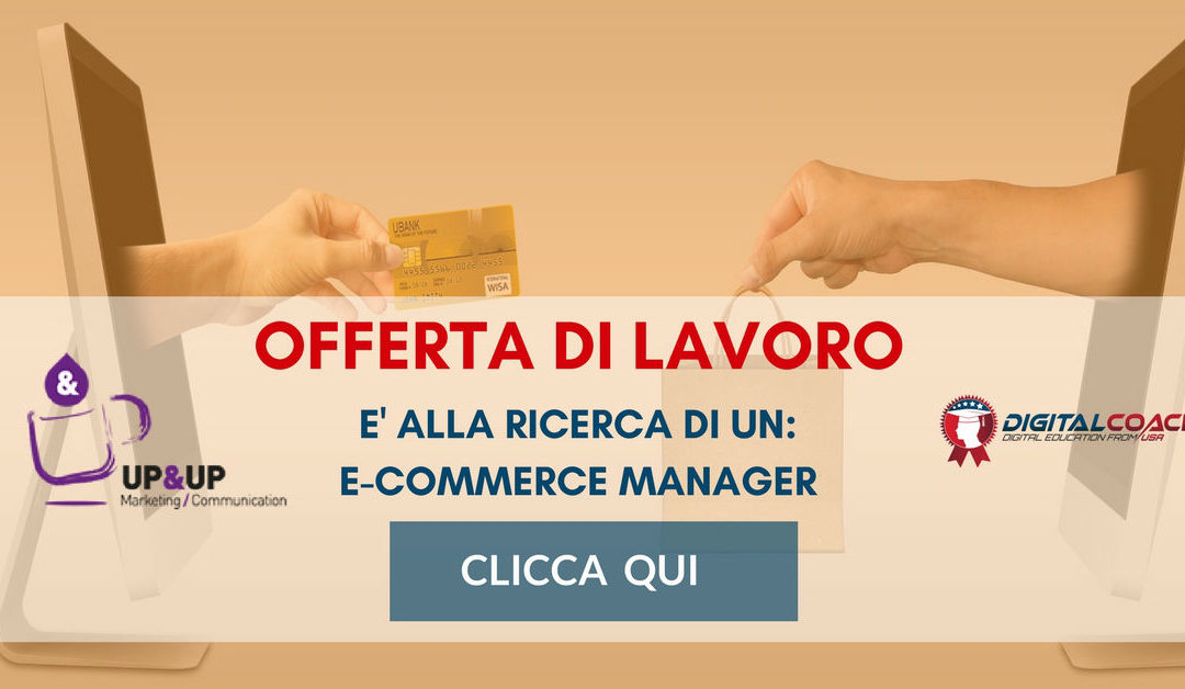 E-Commerce Manager – Brescia – Up&Up