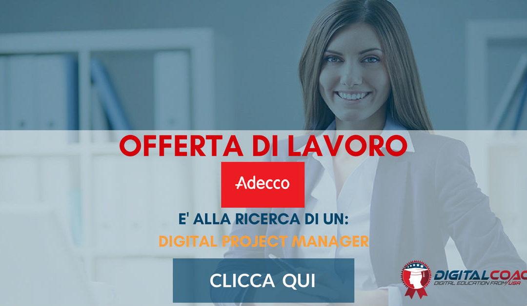 Digital Project Manager – Verona – Adecco