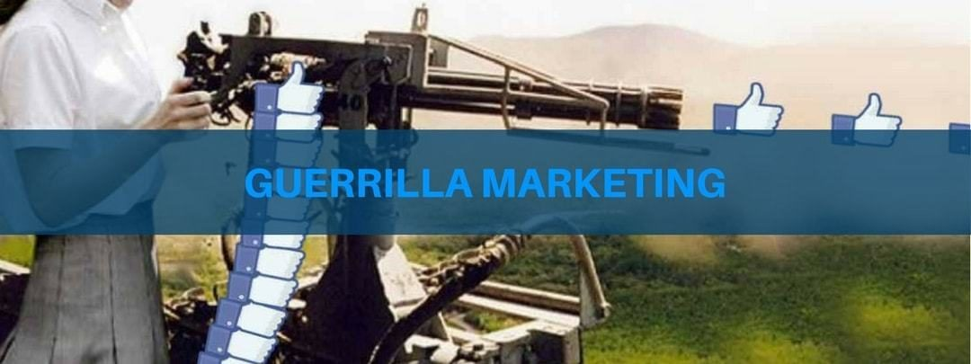 Guerrilla Marketing: 10 step + 7 esempi per farlo sul Web