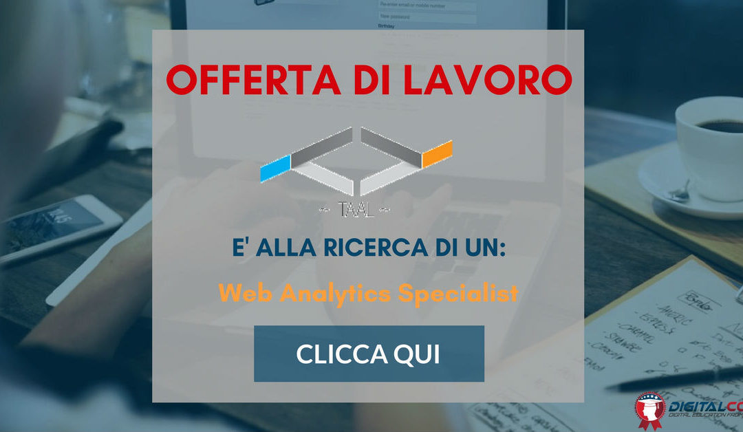 Web Analytics Specialist – Milano – TAAL S.r.l.