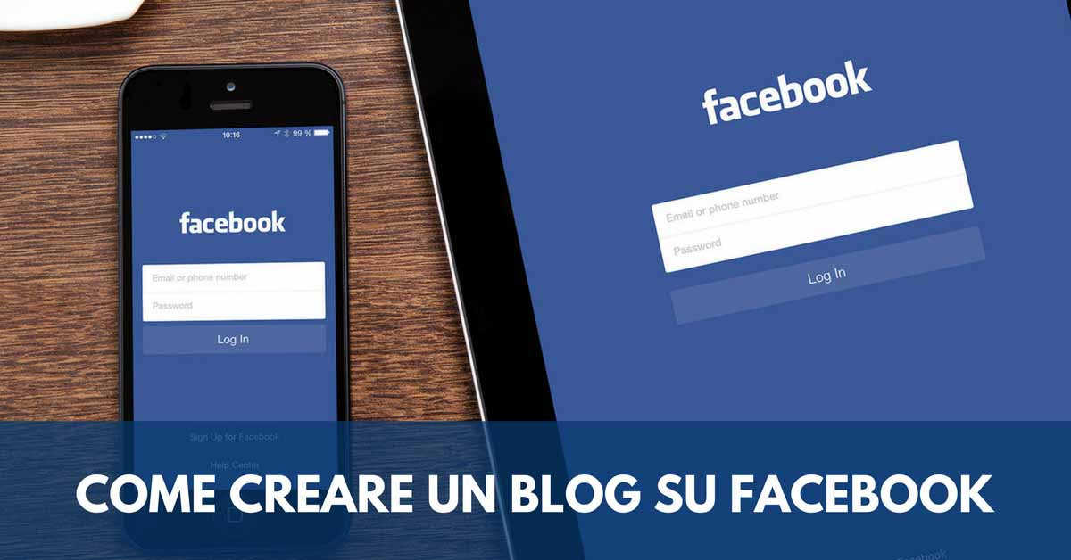come creare un blog su Facebook