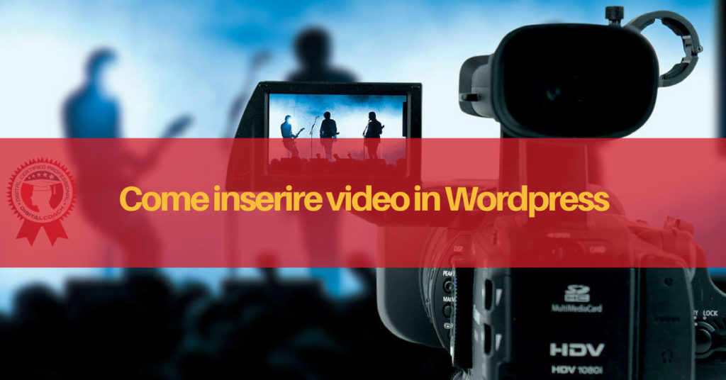 Come inserire video in WordPress