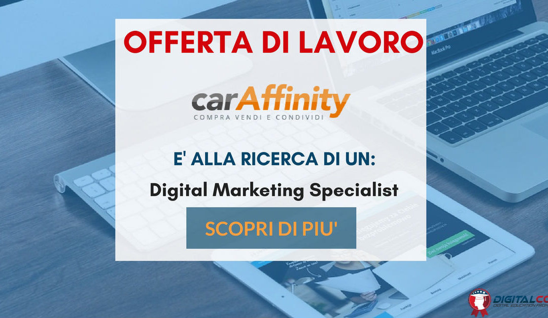 Digital Marketing Specialist – Milano – CarAffinity