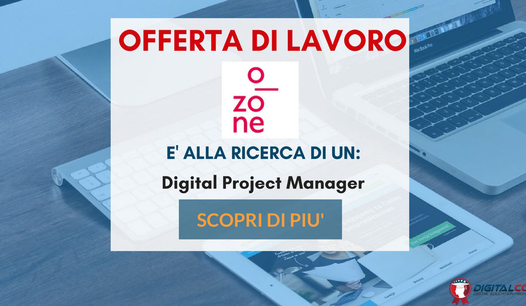 Digital Project Manager – Treviso – O.zone