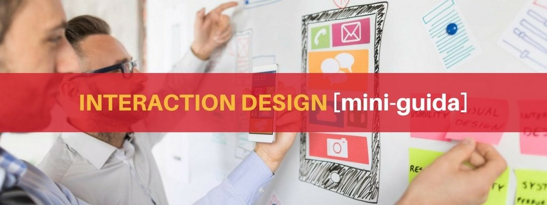 Interaction design : cos'è e come si fa