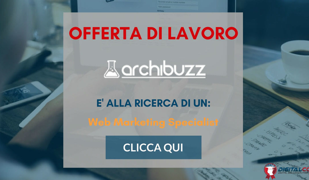 Web Marketing Specialist – Torino – ARCHIbuzz
