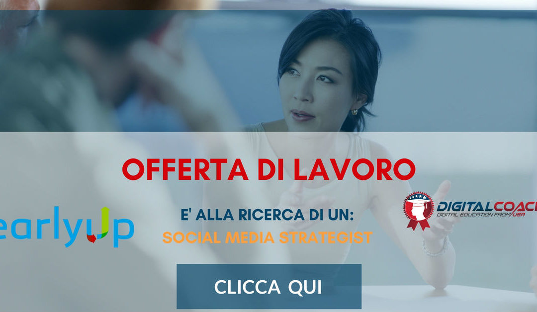 Social Media Strategist – Milano – Early