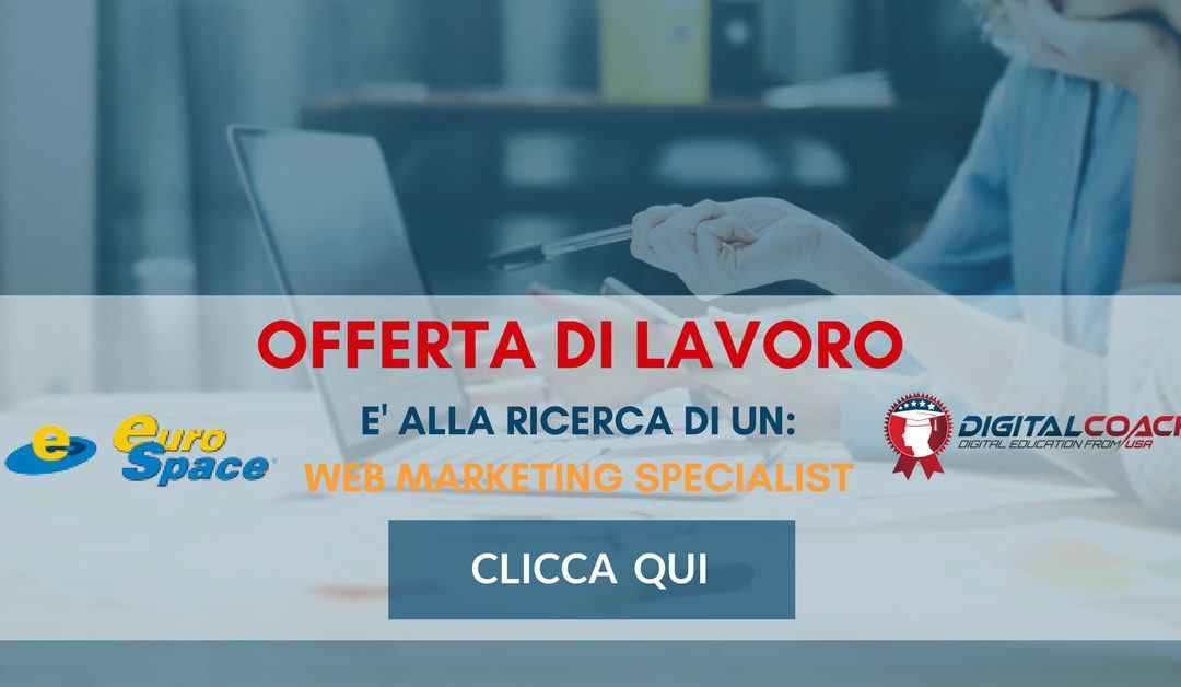 Web Marketing Specialist – Milano – EuroSpace
