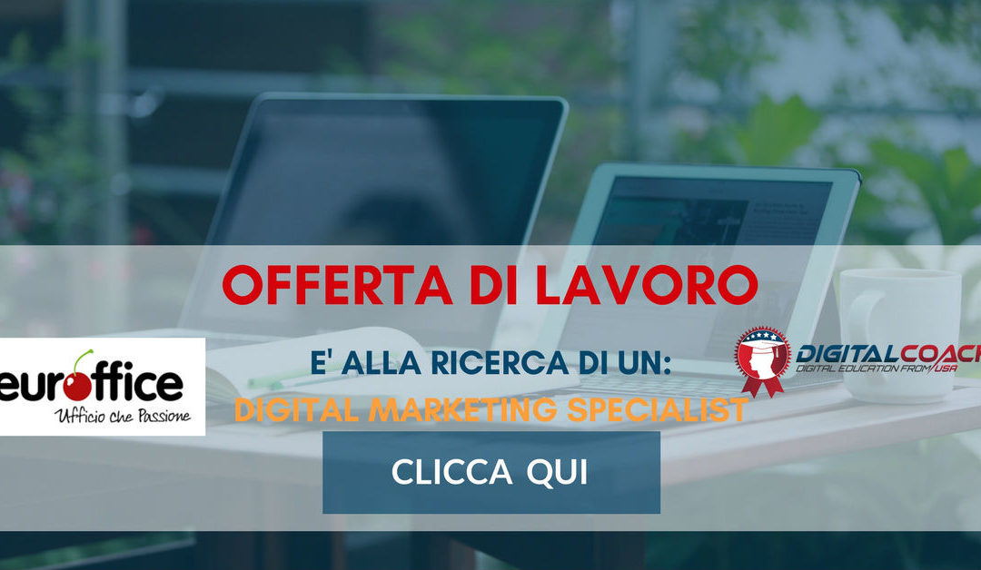 Digital Marketing Specialist – Milano – Euroffice
