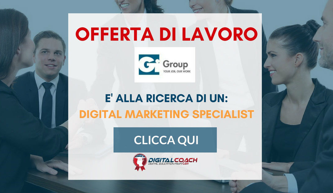 Digital Marketing Specialist – Pesaro – Gi Group