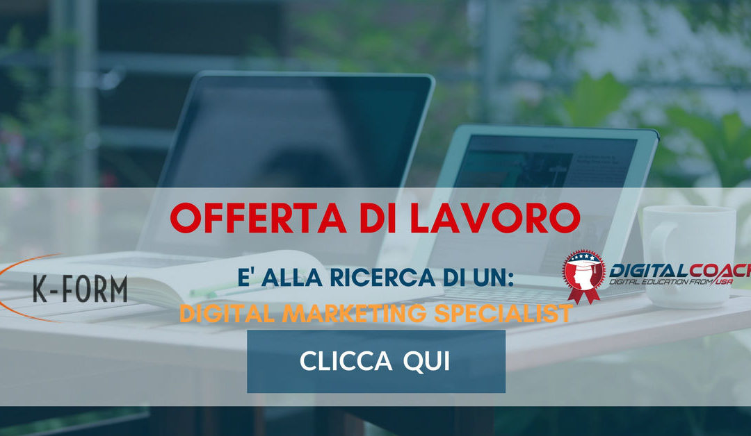 Digital Marketing Specialist – Padova – K-Form