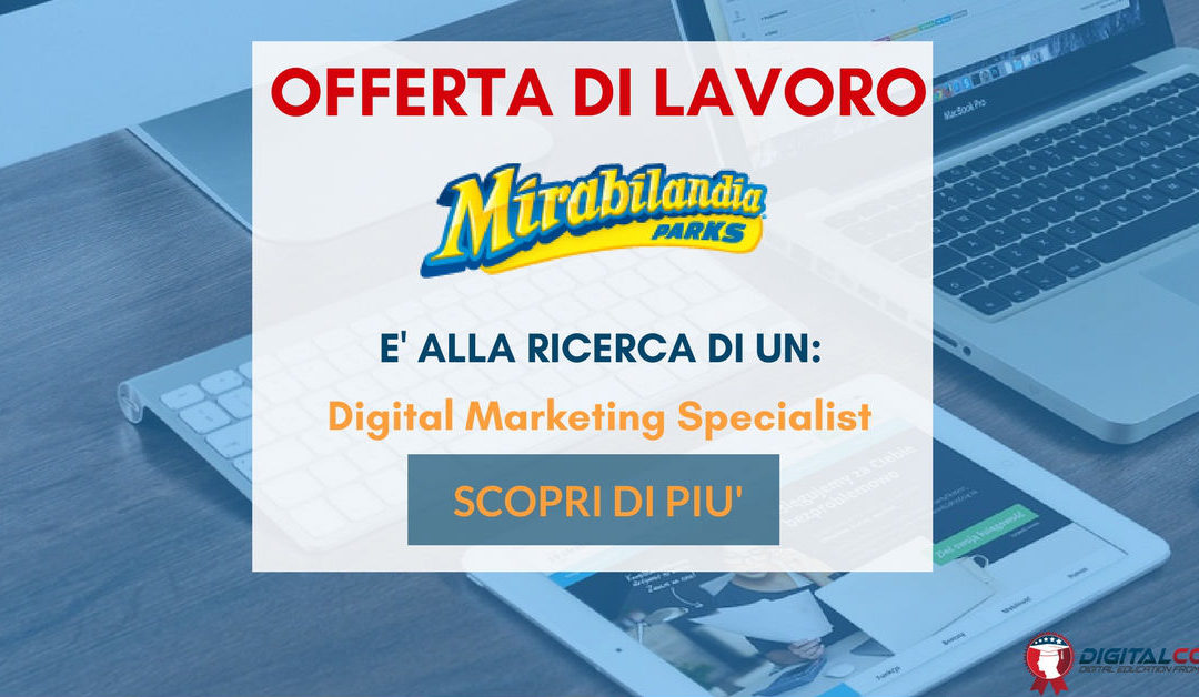 Digital Marketing Specialist – Ravenna – Mirabilandia