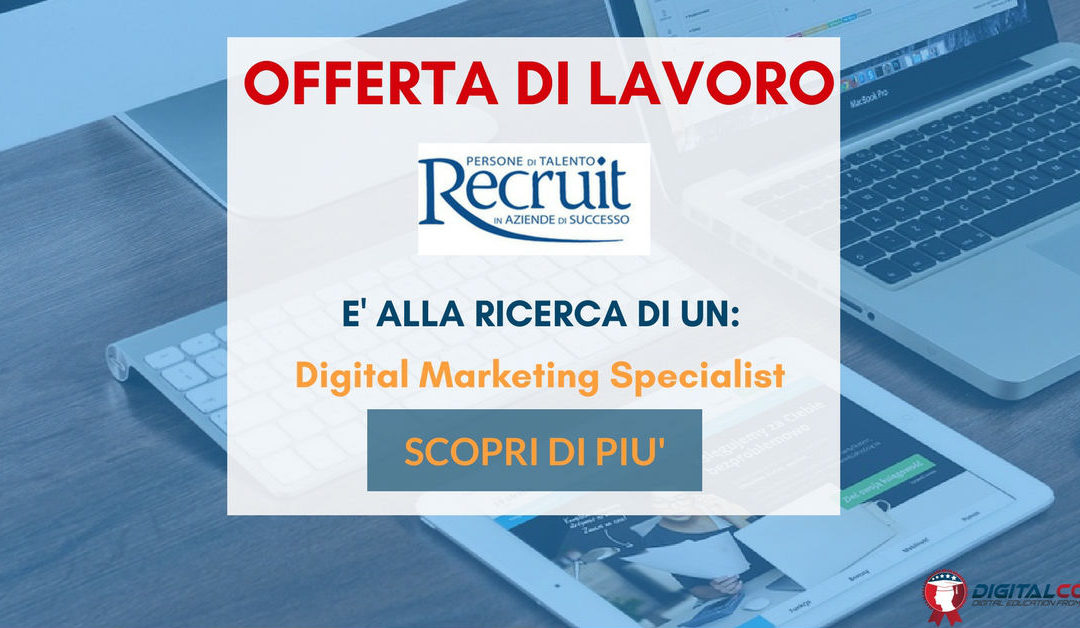 Web Marketing Specialist – Milano – Recruit